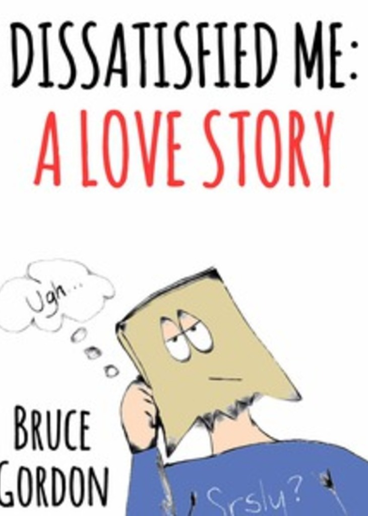 Book cover: Dissatisfied Me: A Love Story