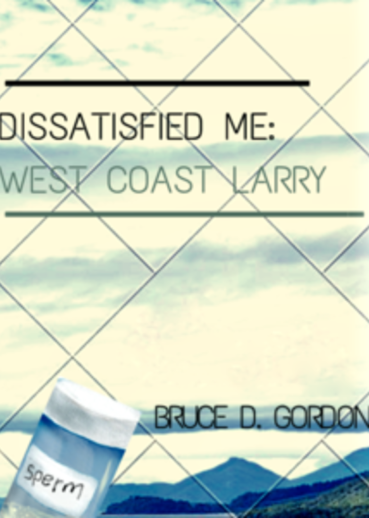 Book cover: Dissatisfied Me 2: West Coast Larry